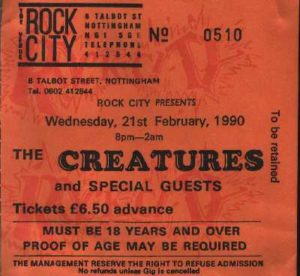 21 February 1990: The Creatures – Rock City, Nottingham, England, UK
